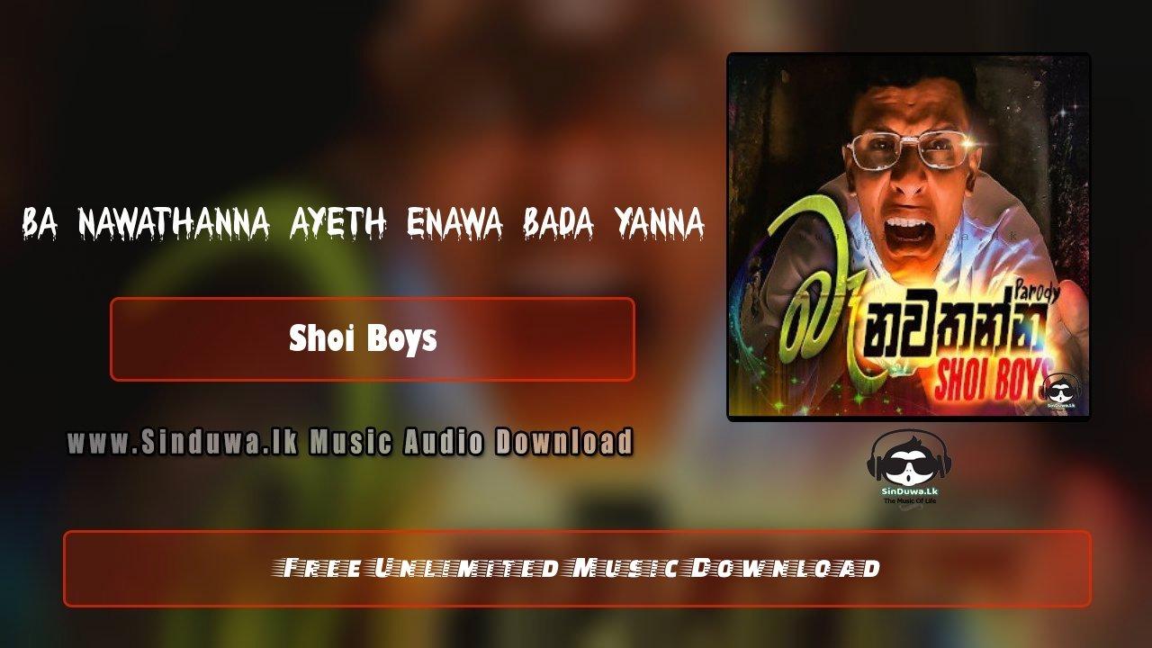 Ba Nawathanna (Parody Song)